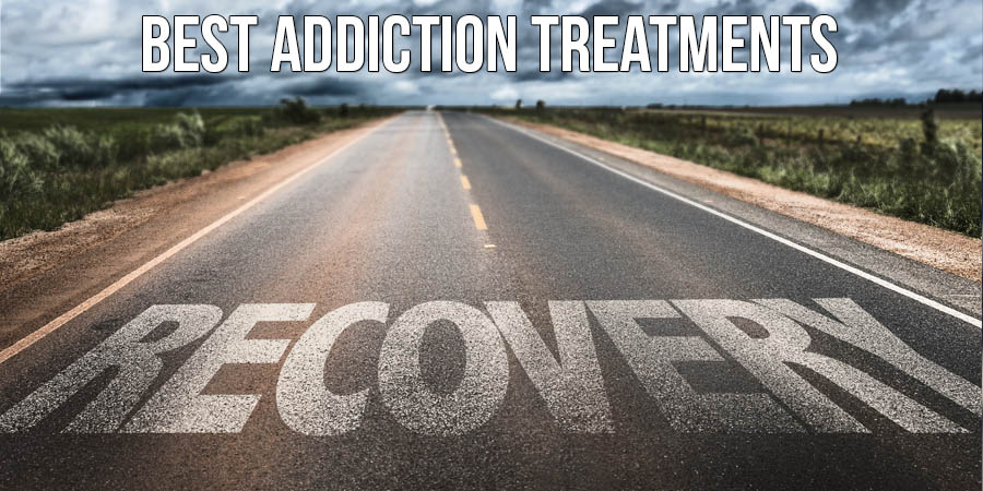 Best Addiction Treatments